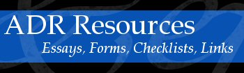 ADR Resources, Mediation and Mediator Materials